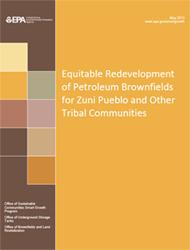 Equitable Redevelopment of Petroleum Brownfields for Zuni Pueblo and Other Tribal Communities
