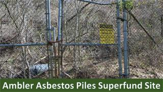 Ambler Asbestos Superfund Site