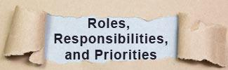 roles, responsibilities and priorities