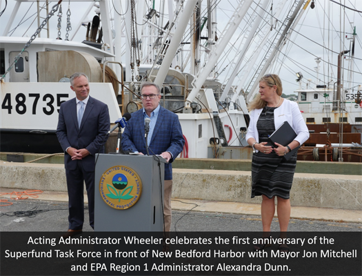 Acting Administrator Wheeler celebrates the first anniversary of the Superfund Task Force in front of New Bedford Harbor with Mayor Jon Mitchell and EPA Region 1 Administrator Alexandra Dunn.