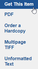 Menu showing results for get this item, including PDF, order a hardcopy, multipage tiff and unformatted text